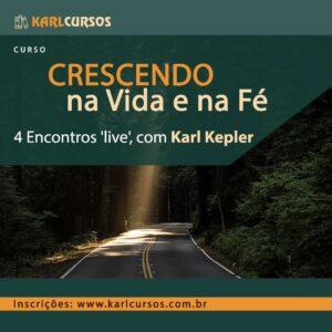 "Curso ""Crescendo na vida e na fé"" – 31/08 – TERÇAS-FEIRAS 20h00"
