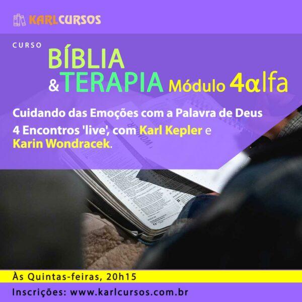 Imagem de apresentação do curso Bíblia e Terapia - Módulo 4Alpha, com o Dr Karl Kepler e a Dra Karin Wondracek