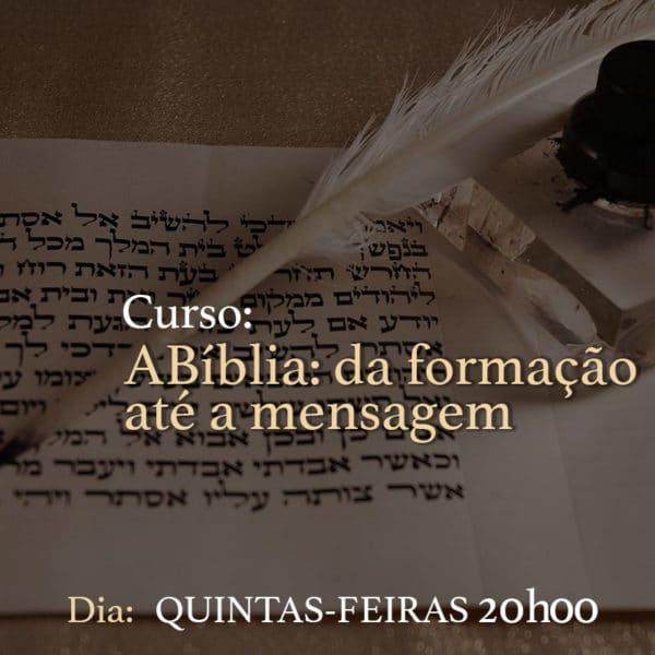 Curso A BÍBLIA: da formação até a mensagem