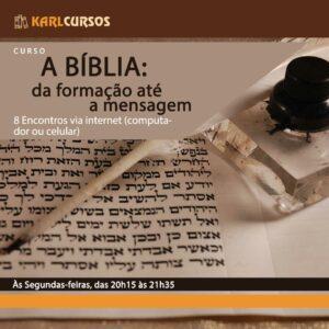 Curso A BÍBLIA: da formação até a mensagem – 04/10 – Segundas – das 20h15 às 21h35