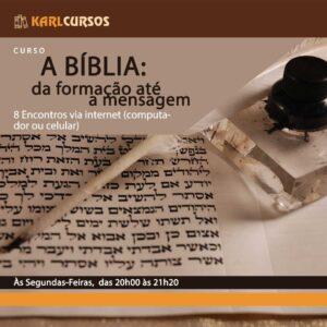Curso A BÍBLIA: da formação até a mensagem – 04/10 – Segundas – das 20h00 às 21h20