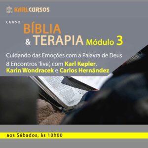 Curso Bíblia e Terapia Módulo III – 15/05 – SÁBADOS – das 10h00 às 11h20