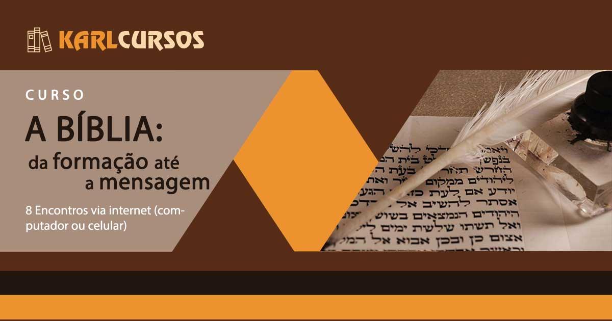 Read more about the article A BÍBLIA: da formação até a mensagem